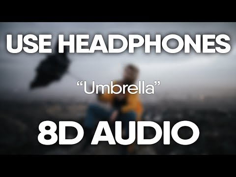 Rihanna JAY-Z – Umbrella (8D Audio)