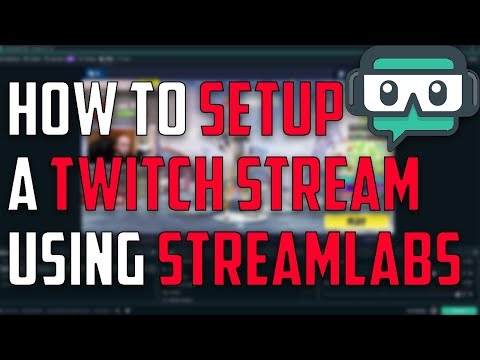 How to Setup a Twitch Stream (Streamlabs OBS) - Xielent - Video