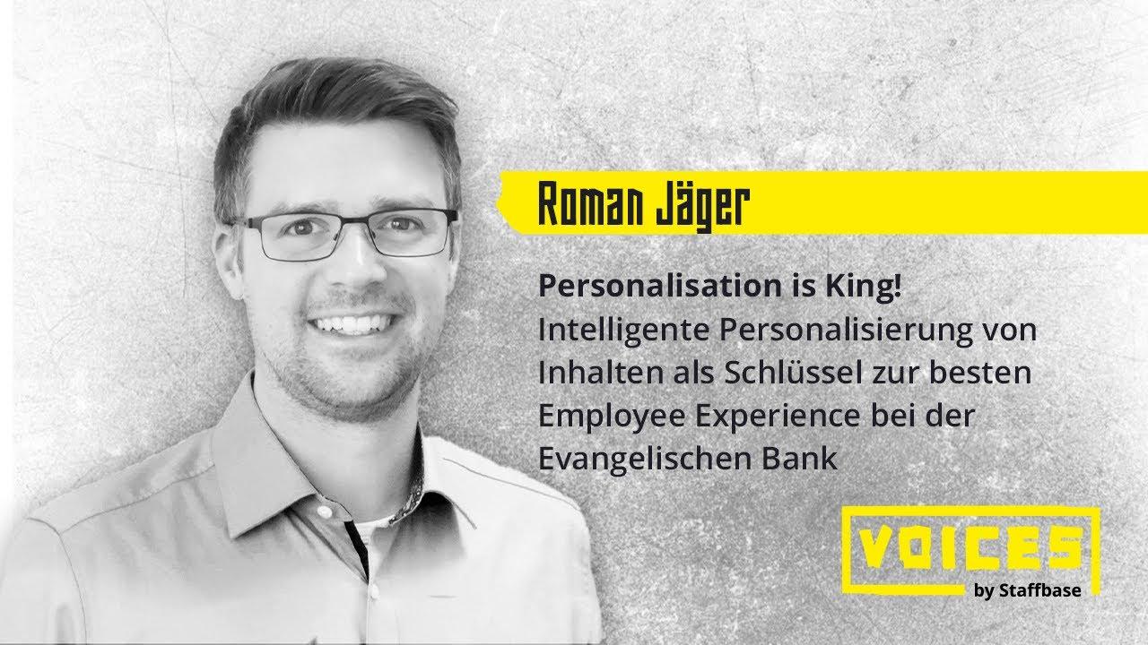 Roman Jäger: Intelligente Personalisierung von Inhalten als Schlüssel zur besten Employee Experience