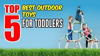 Top 5 Best Outdoor Toys for Toddlers