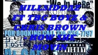 HILLSIDDAZ FT CHRIS BROWN & TBC BOYZ - HOW SHE MOVIN (SPEEDED UP)