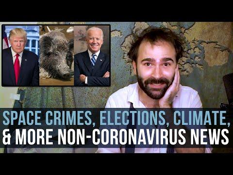 Space Crimes, Elections, Climate, & More Non-Coronavirus News - SOME MORE NEWS