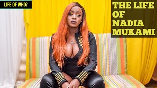 THE LIFE OF NADIA MUKAMI; LIFESTYLE, BIOGRAPHY, FAMILY, MUSIC, EDUCATION ETC | LIFE OF WHO?