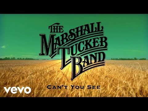 The Marshall Tucker Band - Can't You See (Official Audio)