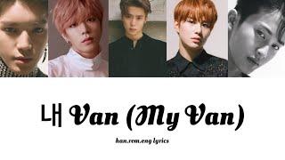 NCT 127   My Van [Han.Rom.Eng Color Coded Lyrics]