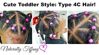 Cute Toddler Style For Type 4C Hair! (Kids Natural Hair Care)