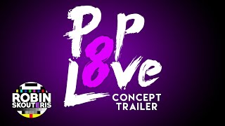 PopLove 2019 is coming! Watch TRAILER & CONCEPT