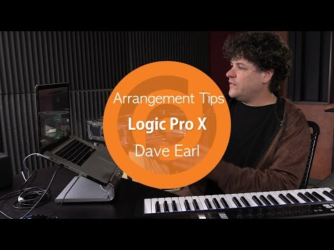 Arrangement Tips | Logic Pro X | Dave Earl