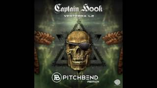 Captain Hook - Vertebra L2 (Pitch Bend Remix) ᴴᴰ