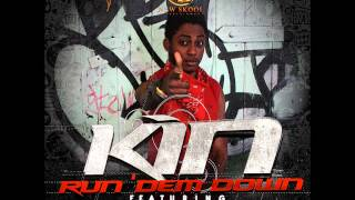 Kin - Run Dem Down ft.  K Switch & Ice Prince