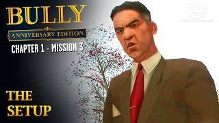 Bully: Anniversary Edition - Mission #3 - The Setup