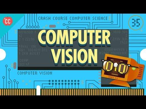Computer Vision: Crash Course Computer Science #35
