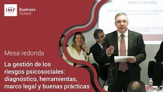 MESA REDONDA: La gestión de los riesgos psicosociales