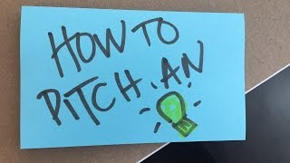 Entrepreneurship Center: How to Pitch an Idea