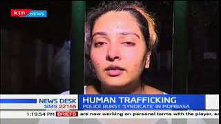 Detectives investigate a syndicate suspected to be involved in human trafficking in Mombasa County