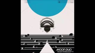 Moon Duo   Lost In Light (album Version)