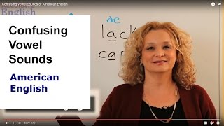 Confusing Vowel Sounds of American English | Accurate English