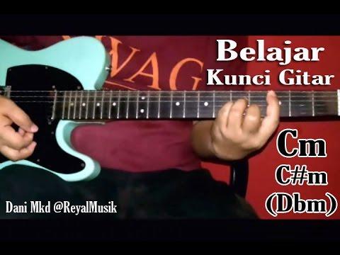 Kunci Gitar Minor Cm & C#m (Dbm) - Belajar Teknik Bermain Chord Yg Benar