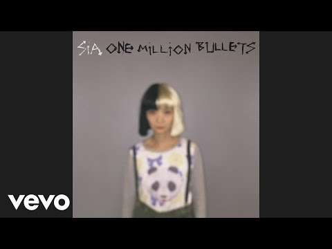 One Million Bullets (2016) (Song) by Sia