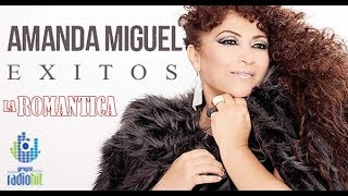 10 Éxitos Románticos de Amanda Miguel (Mix de LA ROMÁNTICA)