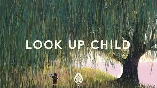 Lauren Daigle ~ Look Up Child (Lyrics)