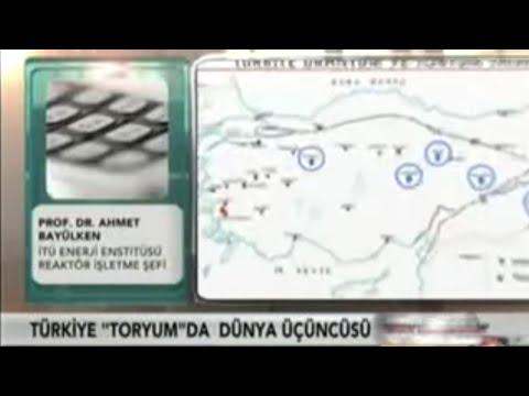 Prof. Dr. Ahmet Bayülken Türkiye'nin Toryum Rezervi
