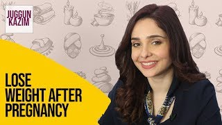 How To Lose Weight After Pregnancy | Diet Plan | Weight Loss | Health & Fitness | Juggun Kazim