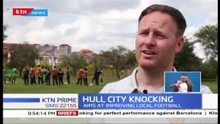 Kenyan Football Coaches to benefit from Hull City training team