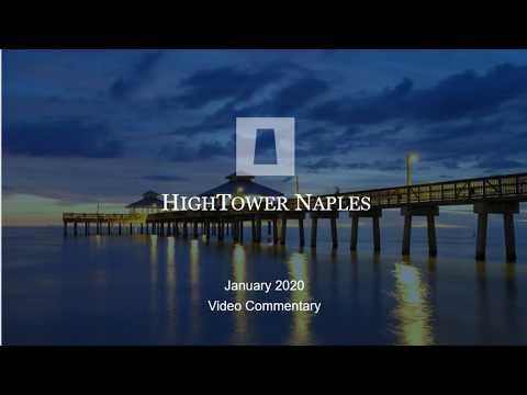 Hightower Naples January 2020 Market Commentary - 28:17