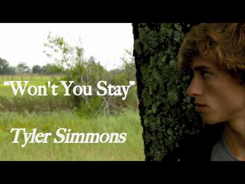 "Tyler Simmons ""Won't You Stay"" (original)"