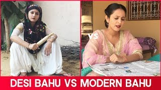 Desi Bahu vs Modern Bahu -| RAKHI LOHCHAB |