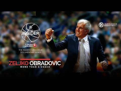The Insider documentary: Zeljko Obradovic - More than a coach