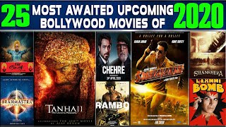 25 Upcoming Bollywood Movies of 2020 | High Expectations and Must Watch Movies of 2020.