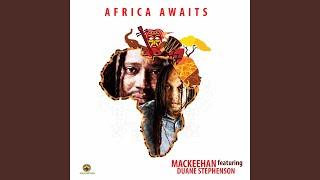 Africa Awaits (feat. Duane Stephenson)