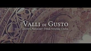 preview picture of video 'VALLI DI GUSTO / Arte e Cultura  Torre & Natisone - Friuli Venezia Giulia'