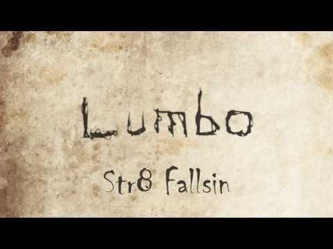 Lumbo - Str8 Fallsin