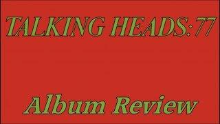 Gambar cover Talking Heads 77 Album Review