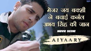 Colonel Abhay Singh Ne Bachaai Major Jai Bakshi Ki Jaan   Movie scene   Aiyaary   Manoj   Sidharth