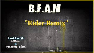 """Future- Rider Remix """"B.F.A.M"""""""