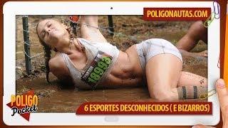 6 Esportes Desconhecidos (e Bizarros) | PoligoPocket