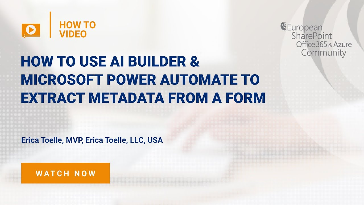 How To use AI Builder & Microsoft Power Automate to extract metadata from a form