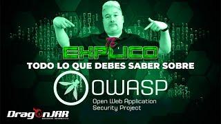 ¿Qué es OWASP?,  Open Web Application Security Project