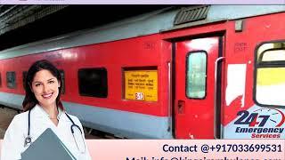 Take Finest Emergency Train Ambulance from Kolkata and Guwahati by King
