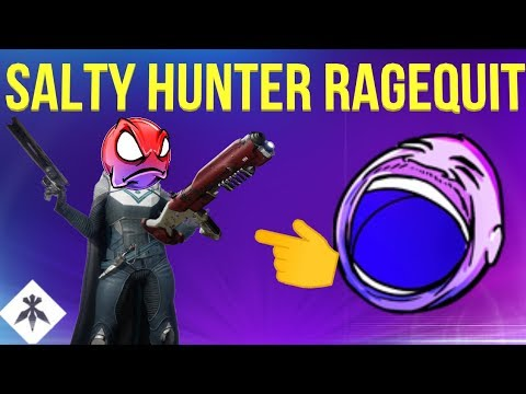 BAGGING HUNTER RAGEQUITS! (Funny Salt) DESTINY 2 BLACK ARMORY