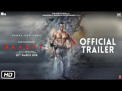 Baaghi 2 - Movie Trailer Image