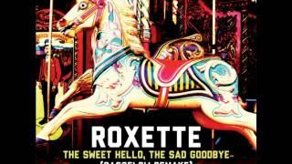 Roxette - The Sweet Hello, The Sad Goodbye (Bassflow Remake Long Version)
