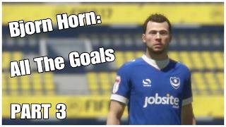 Bjorn Horn   All The Goals (Part 3)