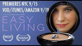 Easy Living (2017) Video