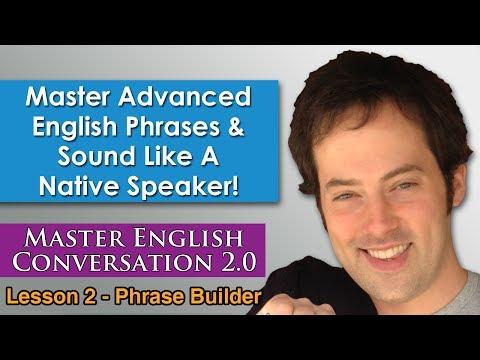 Advanced English Phrases 1 - Pronunciation