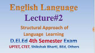 English #StructuralApproach of Language Learning  Lecture#2   Electronic Study 
